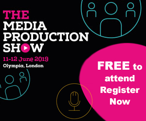 The Media Production Show 12 & 13 June 2018 at Olympia