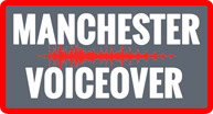 Manchester Voiceover